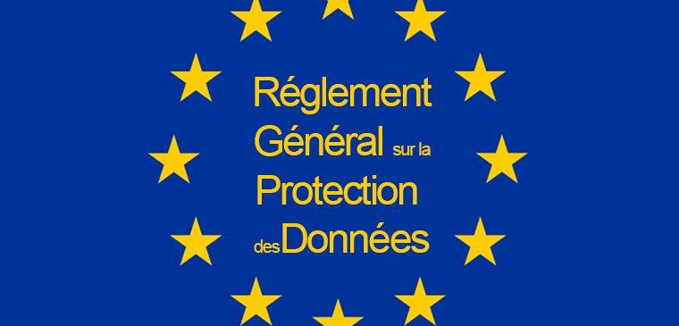 Règlementation sur les Données à Caractère Personnel (RGPD)